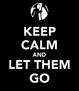 keep-calm-and-let-them-go